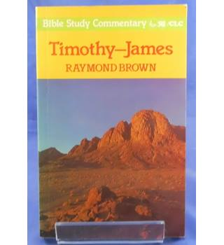 Timothy-James (Bible Study Commentary)