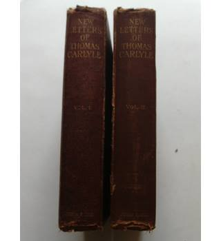 New Letters of Thomas Carlyle Vols I & II