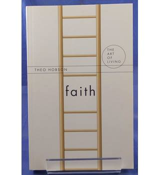 Faith (The Art of Living)