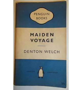 Maiden Voyage - Denton Welch