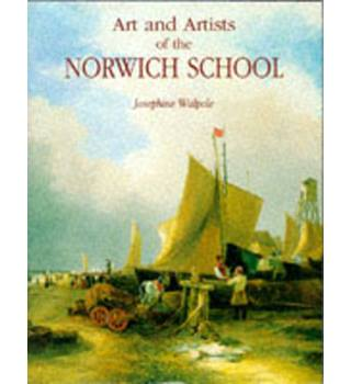 Art and Artists of the Norwich School