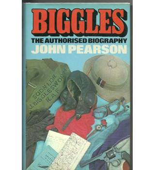 Biggles: The Authorised Biography