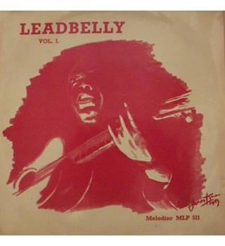 Lead Belly Volume 1 Lead Belly - MLP 511