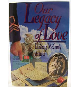 Our Legacy of Love