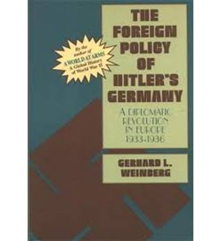 The Foreign Policy of Hitler's Germany: Starting World War II, 1937-39 v. 2y