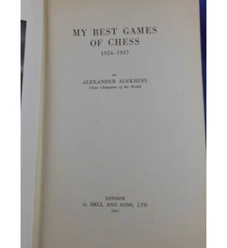 My Best Games of Chess 1924-1937