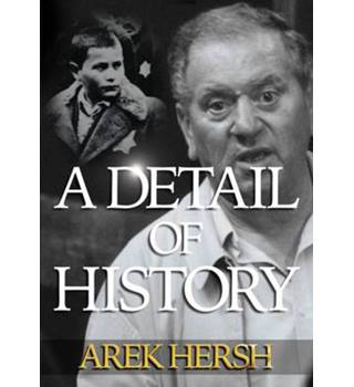 A Detail of History - Hersh Arek - Signed