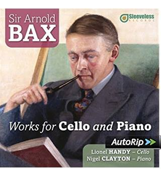 Sir Arnold Bax - Works for Cello and Piano - CD