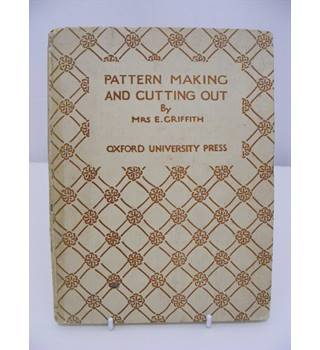 Progressive Pattern Making and Cutting Out For  Needlework