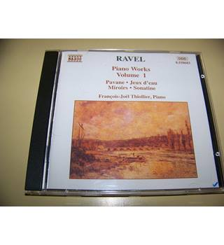 Maurice Ravel - François-Joël Thiollier ‎– Piano Works Volume 1