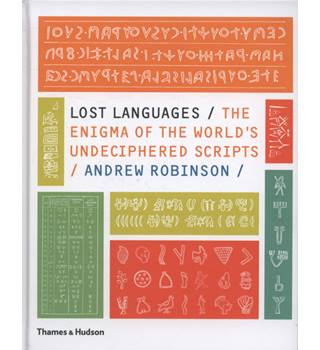 Lost languages/ The Enigma of the World's Undesciphered Scripts (2009)