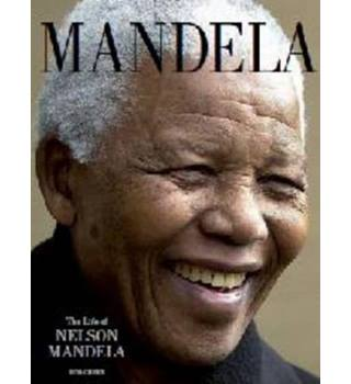 The Life of Nelson Mandela 1918-2013