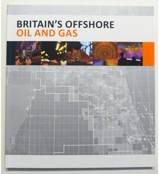 Britain's Offshore Oil and Gas