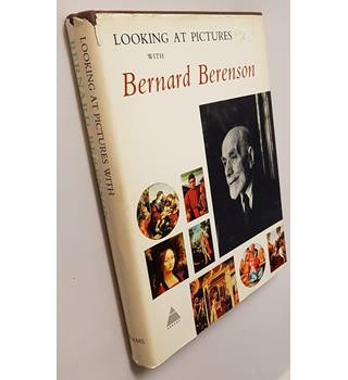 Looking at Pictures with Bernard Berenson