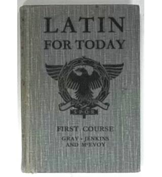 Latin for Today : First Course [1932]