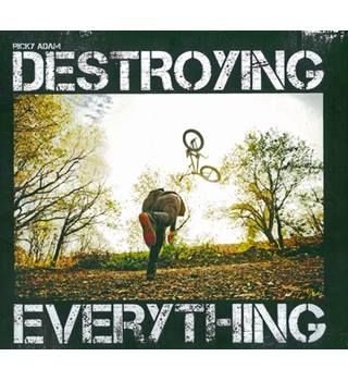 Destroying Everything by Ricky Adam Photography