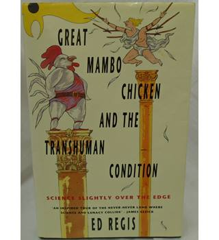 Great mambo chicken and the transhuman condition