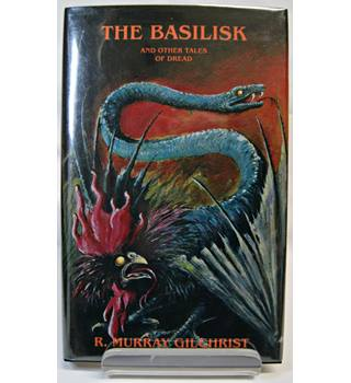 The Basilisk And Other Tales Of Dread