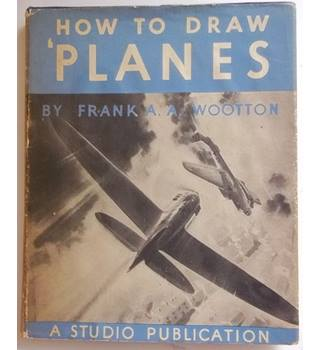 How To Draw Planes - Second Impression 1941
