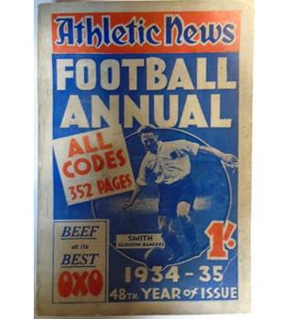 ATHLETIC NEWS FOOTBALL ANNUAL 1934-35