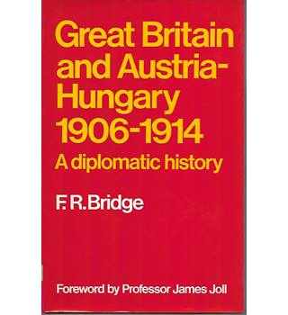 Great Britain and Austria-Hungary 1906-1914