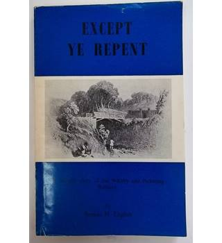 Except Ye Repent - Brenda H. English