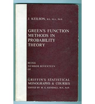 Green's Function Methods in Probability Theory / J. Keilson