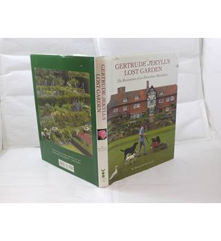 Gertrude Jekyll's Lost Garden by Rosamund Wallinger publ Garden Art Press 2000 signed by author