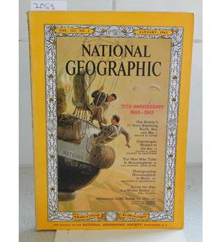National Geographic Volume 123 Number 1 January 1963