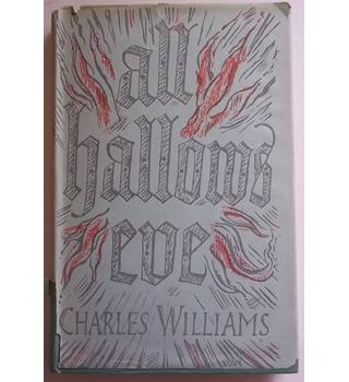 All Hallows Eve - Charles Williams