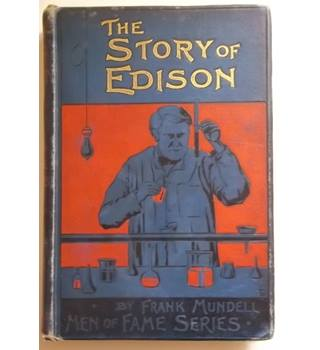 The Story of Edison - Men of Fame Series