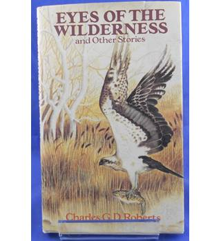 Eyes of the wilderness, and other stories
