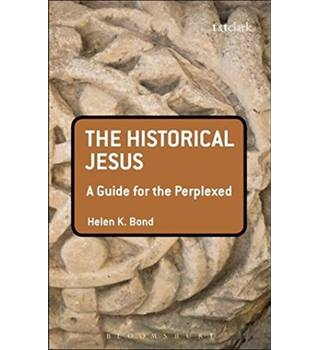 The Historical Jesus - A Guide for the Perplexed