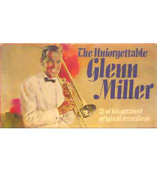 The Unforgettable Glenn Miller: Cassette Collection