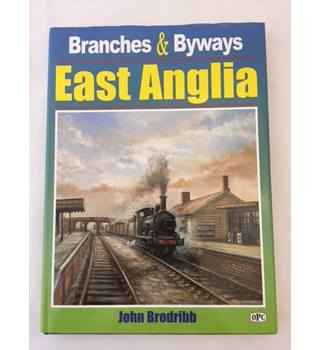 Branches & Byways East Anglia