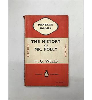The History of Mr Polly - First Penguin Edition