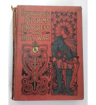 Pilgrim's Progress and The Holy War