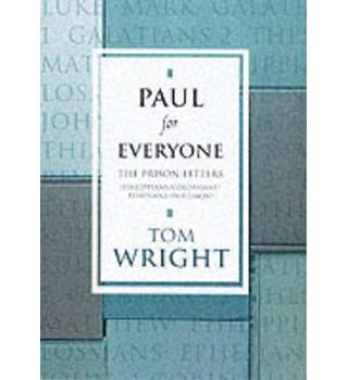 Paul For Everyone : the Prison Letters