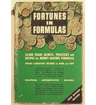 Fortunes in Formulas for Home, Farm, and Workshop [1956]