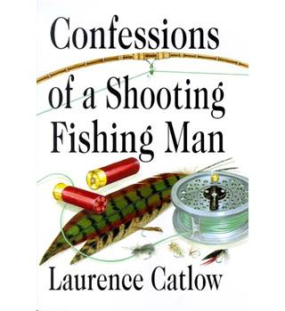Confessions of a Shooting Fishing Man [Signed]