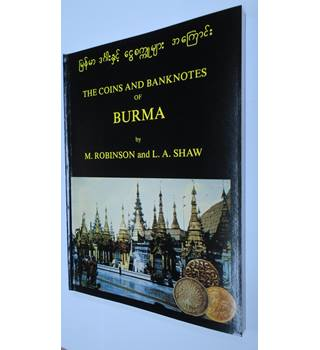 The coins and banknotes of Burma