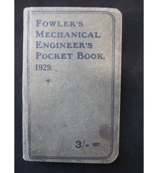 Fowler's Machanical Engineer's Pocket Book 1929