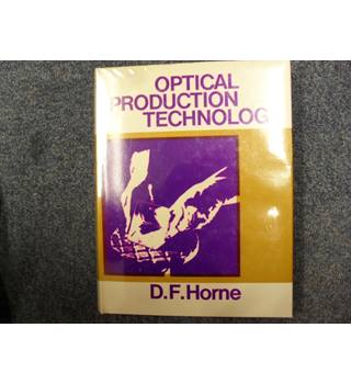Optical Production Technology