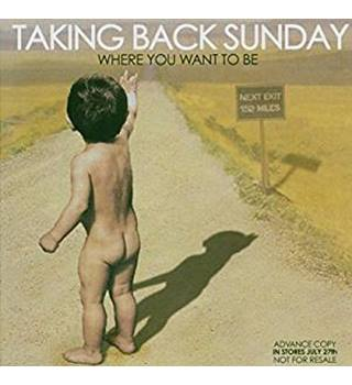 Where You Want To Be Taking Back Sunday