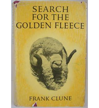 Search for the Golden Fleece: The Story of the Peppin Merino