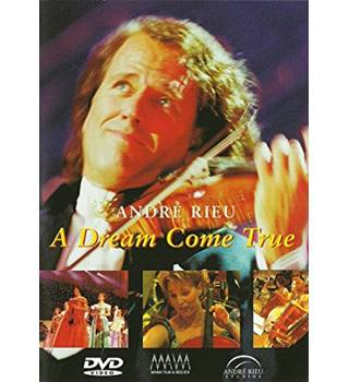 Andre Rieu A Dream Come True Non-classified