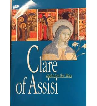 Clair of Assisi: Light for the Way