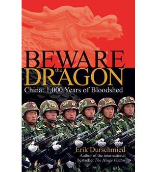 Beware the Dragon: China - 1000 Years of Bloodshed