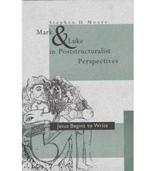 Mark and Luke in poststructuralist perspectives