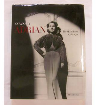 Gowns by Adrian, The MGM Years
